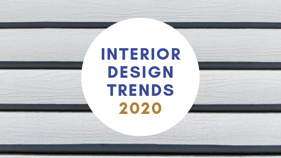 Interior Design Trends 2020: What The Experts Say
